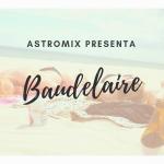 Charles Baudelaire e la sua astrobiografia!
