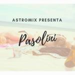 Pier Paolo Pasolini e la sua astrobiografia!