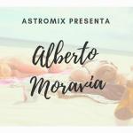 Alberto Moravia e la sua astrobiografia!